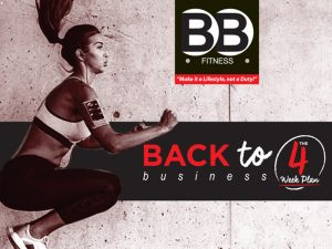 BB 4 Week Back to Business Plan!